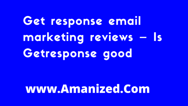 Best email marketing online – All About Getresponce you need to know